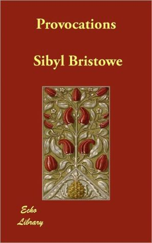 Provocations - Sibyl Bristowe, G.K. Chesterton (Introduction)