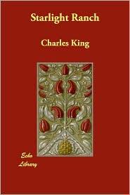 Starlight Ranch - Charles King