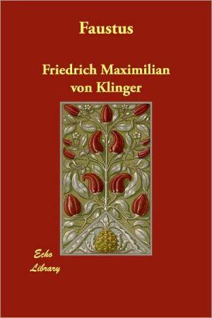 Faustus - Friedrich Maximilian Von Klinger