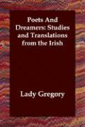Poets and Dreamers: Studies and Translations from the Irish