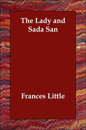 The Lady And Sada San - Frances Little