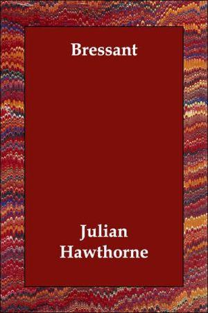 Bressant - Julian Hawthorne