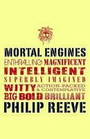 Mortal Engines (Mortal Engines Quartet 1)