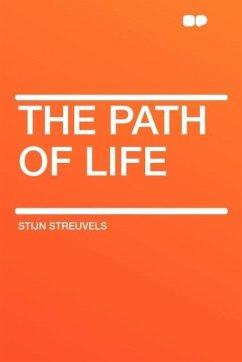The Path of Life - Streuvels, Stijn
