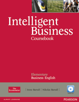 Intelligent Business, Elementary - Business English: Coursebook, w. 2 Audio-CDs and Style Guide booklet