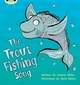 Trout Fishing Song - Jeanne Willis