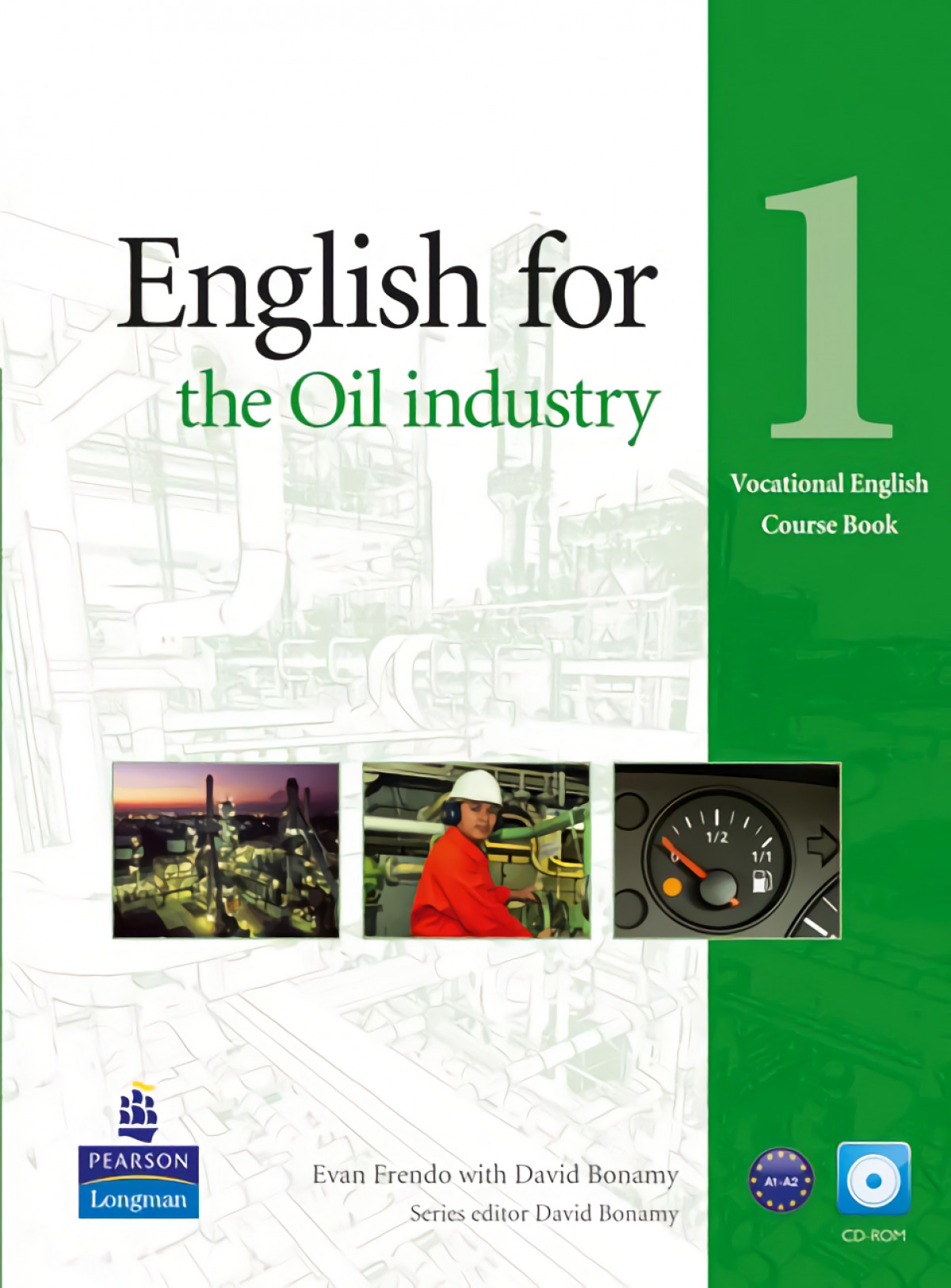 English for the oil industry 1 - Vv.Aa