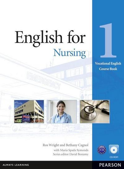 Vocational English Level 1 English for Nursing Coursebook (with CD-ROM incl. Class Audio) - Ros Wright