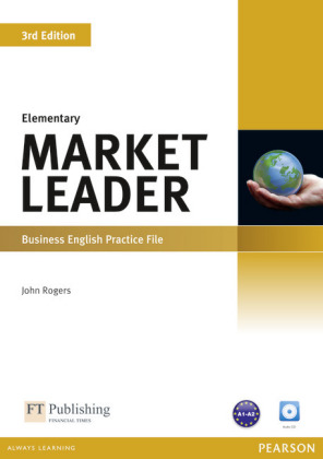 Market Leader, Elementary, New Edition - Business English: Practice File, w. Audio-CD - Niveau A1-A2 - Rogers, John