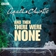 And Then There Were None - Agatha Christie;  Full Cast; Geoffrey Whitehead; John Rowe