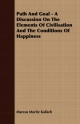 Path And Goal - A Discussion On The Elements Of Civilisation And The Conditions Of Happiness - Marcus Moritz Kalisch