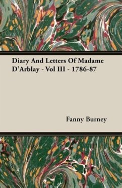 Diary And Letters Of Madame D'Arblay - Vol III - 1786-87 - Burney, Fanny