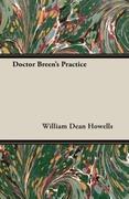 Howells, William Dean: Doctor Breen´s Practice