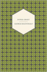 Donal Grant - George MacDonald