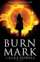 Burn Mark - Laura Powell