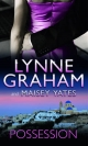 Possession: The Greek Tycoon's Blackmailed Mistress / His Virgin Acquisition (Mills & Boon M&B) - Lynne Graham;  Maisey Yates