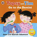 Topsy and Tim: Go to the Dentist - Jean Adamson