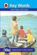 Key Words With Peter And Jane: 10a Adventure On The Island - Ladybird Key Words
