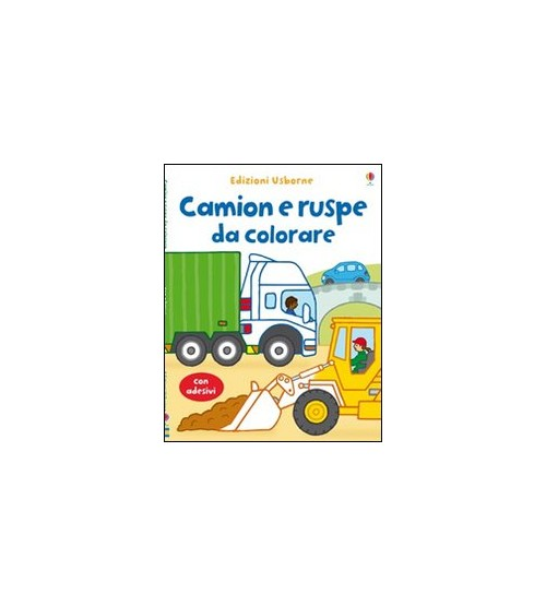 Camion e ruspe da colorare. Con stickers - Brooks Felicity; Lamb Stacey
