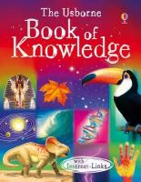 The Usborne Book of Knowledge. Edited by Emma Helbrough