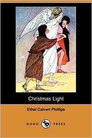 Christmas Light - Ethel Calvert Phillips