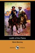 Judith of the Plains (Dodo Press)