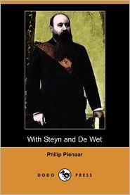With Steyn And De Wet - Philip Pienaar