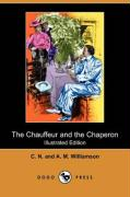 The Chauffeur and the Chaperon (Illustrated Edition) (Dodo Press)