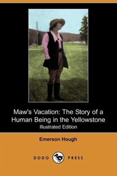 Maw's Vacation - Hough, Emerson