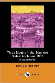 Three Months In The Southern States - Lieut.-Col. Fremantle