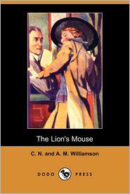 The Lion's Mouse - A. M. Williamson