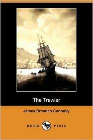 The Trawler - James Brendan Connolly