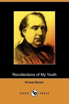 Recollections of My Youth (Dodo Press) - Renan, Ernest