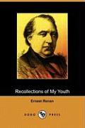 Recollections of My Youth (Dodo Press)