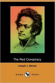 The Red Conspiracy - Joseph J. Mereto