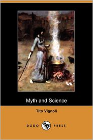 Myth And Science - Tito Vignoli