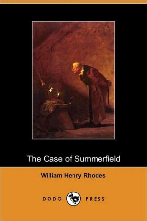 The Case Of Summerfield
