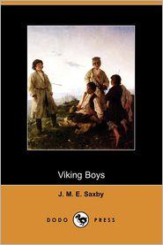 Viking Boys - J. M. E. Saxby