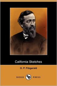 California Sketches - O. P. Fitzgerald