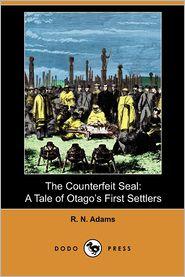The Counterfeit Seal - R. N. Adams