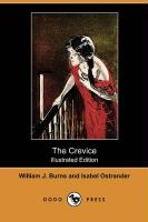 The Crevice (Illustrated Edition) (Dodo Press)
