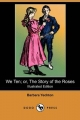 We Ten; or, The Story of the Roses (Illustrated Edition) (Dodo Press) - Barbara Yechton