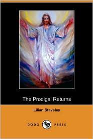 The Prodigal Returns (Dodo Press)