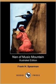 Nan Of Music Mountain (Illustrated Edition) (Dodo Press)