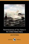 Reminiscences of Two Years in the United States Navy (Dodo Press)