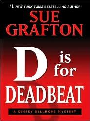 D Is for Deadbeat (Kinsey Millhone Series #4) - Sue Grafton