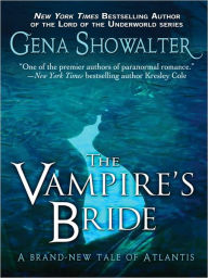 The Vampire's Bride (Gena Showalter's Atlantis Series #4) - Gena Showalter