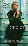 The Choice (Thorndike Press Large Print Christian Fiction)