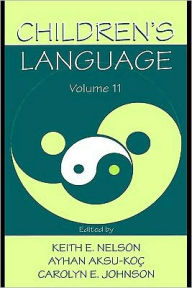 Children's Language - Edited by Keith E. Nelson