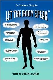 Let The Body Speak* - Shoshana Margolin